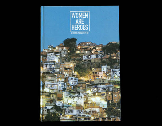 Women Are Heroes JR