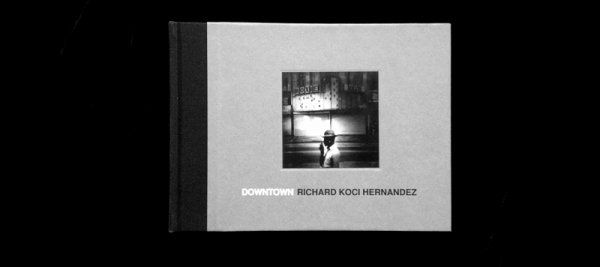 Richard Koci Hernandez - Downtown